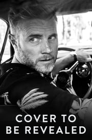 A Better Me - The Official Autobiography ebook by Gary Barlow
