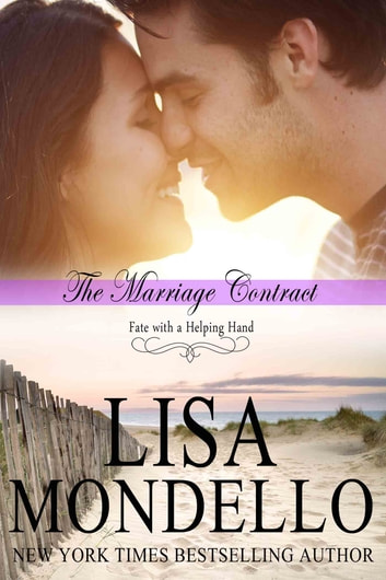 The Marriage Contract - a romantic comedy ebook by Lisa Mondello