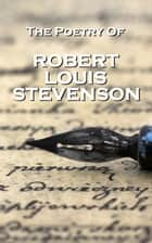 Robert Louis Stevenson, The Poetry Of ebook by Robert Louis Stevenson