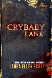 Crybaby Lane - The New Royal Mysteries Book 2 ebooks by Laura Ellen Scott