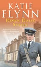 Down Daisy Street ebook by Katie Flynn