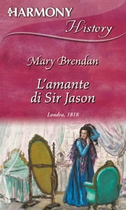L'amante di sir jason ebook by Mary Brendan