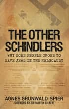 Other Schindlers ebook by Agnes Grunwald-Spier,Sir Martin Gilbert