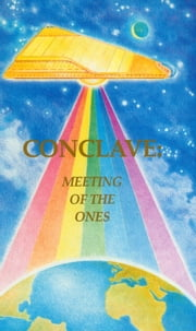 Conclave: Meeting of the Ones ebook by Tuieta