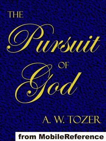 The pursuit of god mobi classics ebook by a w tozer the pursuit of god mobi classics ebook by a w tozer fandeluxe Images
