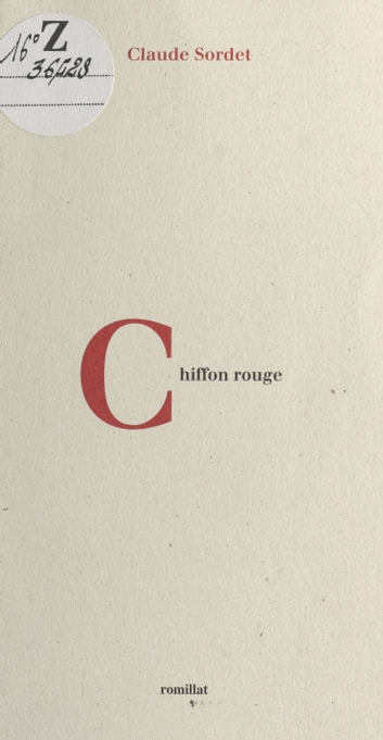 Chiffon rouge ebook by Claude Sordet
