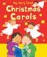 My Very First Christmas Carols ebook by Lois Rock