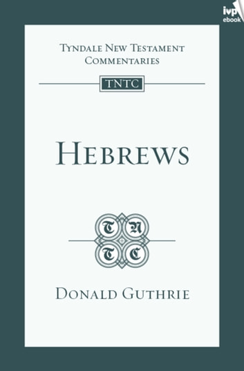 TNTC Hebrews ebook by Donald Guthrie