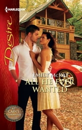 All He Ever Wanted ebook by Emily McKay
