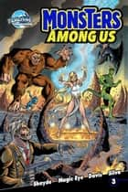 Monster's Among Us Vol.1 #3 ebook by Andrew Shayde, Magic Eye Studio