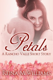 Petals - A Jane Austen in California Short Story ebook by Reina M. Williams