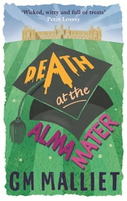 Death at the Alma Mater eBook by G.M. Malliet