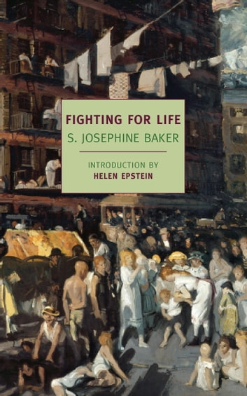 Fighting for Life ebook by S. Josephine Baker