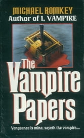 Vampire Papers ebook by Michael Romkey