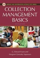 Collection Management Basics eBook by G. Edward Evans, Margaret Z. Saponardo