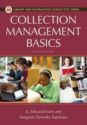 Collection Management Basics ebook by G. Edward Evans,Margaret Z. Saponardo