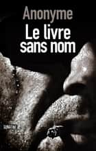 Le livre sans nom ebook by Diniz GALHOS, ANONYME (BOURBON KID)