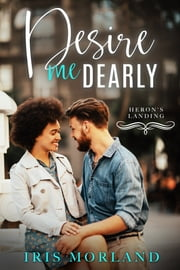 Desire Me Dearly ebook by Iris Morland