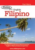 Filipino Phrase book - Tagalog ebook by