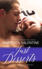 Just Desserts ebook by Marquita Valentine