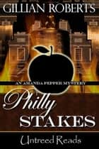 Philly Stakes ebook by Gillian Roberts