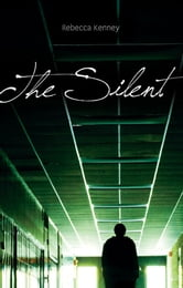 The Silent ebook by Rebecca Kenney