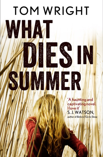 What Dies in Summer ebook by Tom Wright