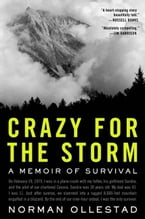 Crazy for the Storm, A Memoir of Survival