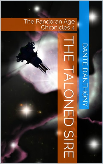 4: The Taloned Sire ebook by Dante D'Anthony