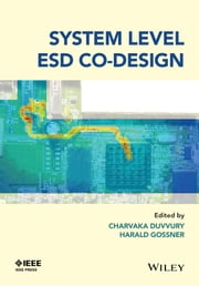 System Level ESD Co-Design ebook by Charvaka Duvvury,Harald Gossner