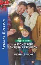 A Stonecreek Christmas Reunion ebook by Michelle Major
