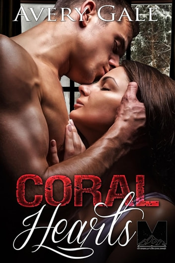 Coral Hearts - The Morgan Brothers, #1 ebook by Avery Gale