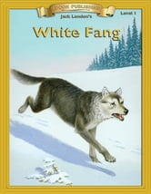 White Fang - With Student Activities ebook by Jack London