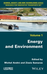 Energy and Environment ebook by Michel André,Zissis Samaras