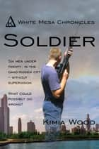 Soldier ebook by Kimia Wood