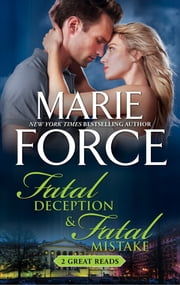 Fatal Deception & Fatal Mistake ebook by Marie Force