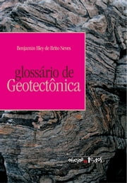 Glossário de geotectônica ebook by Kobo.Web.Store.Products.Fields.ContributorFieldViewModel