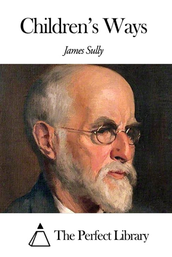 Children's Ways ebook by James Sully