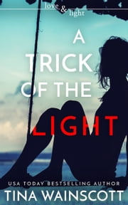 A Trick of the Light ebook by Tina Wainscott