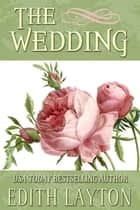 The Wedding ebook by Edith Layton