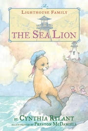 The Sea Lion ebook by Cynthia Rylant,Preston McDaniels