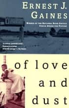 Of Love and Dust ebook by Ernest J. Gaines