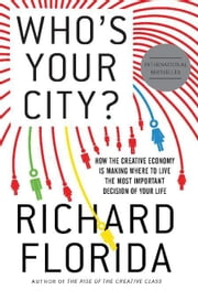 Who's Your City? ebook by Florida, Richard