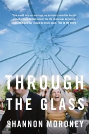 Through the Glass ebook by Shannon Moroney