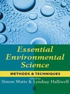 Essential Environmental Science ebook by Simon Watts
