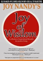 Joy of Wisdom ebook by Joy Nandy