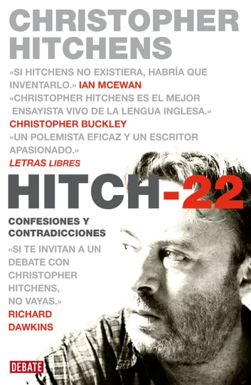 Hitch-22 - Confesiones y contradicciones ebook by Christopher Hitchens
