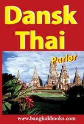 Dansk-Thai Parlør - Danish-Thai ebook by Georg Gensbichler