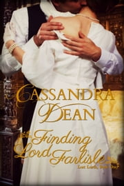 Finding Lord Farlisle ebook by Cassandra Dean