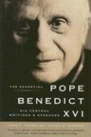 The Essential Pope Benedict XVI ebook by John F. Thornton,Susan B. Varenne